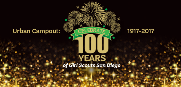 Urban Campout: Celebrate 100 Years of Girl Scouting in San Diego